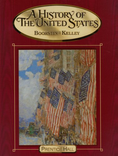 9780131815421: A HISTORY OF THE UNITED STATES STUDENT EDITION EIGHTH EDITION 2005C