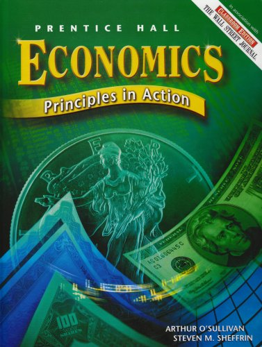 9780131815445: Prentice Hall Economics: Principles in Action, Student Edition, 3rd Edition