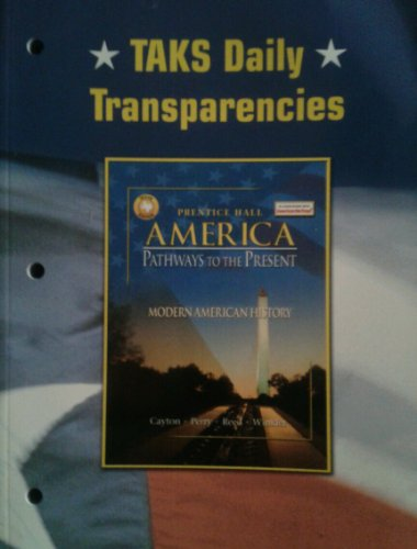 Prentice Hall America: Pathways to the Present-Modern: Prentice Hall