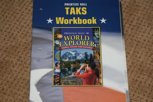 9780131816312: World Explorer People Places, and Cultures Taks Workbook