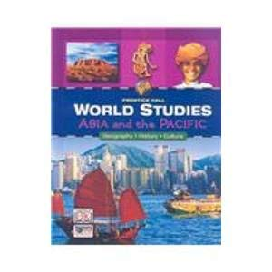 Asia and the Pacific: Geography/History/Culture (Prentice Hall: Feldman, Kevin,Kinsella, Kate,LeVasseur,