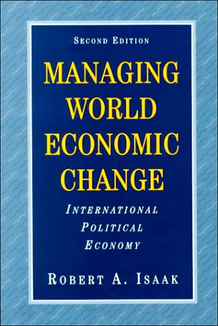 9780131816787: Managing World Economic Change: International Political Economy