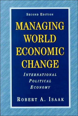 9780131816787: Managing World Economic Change: International Political Economy