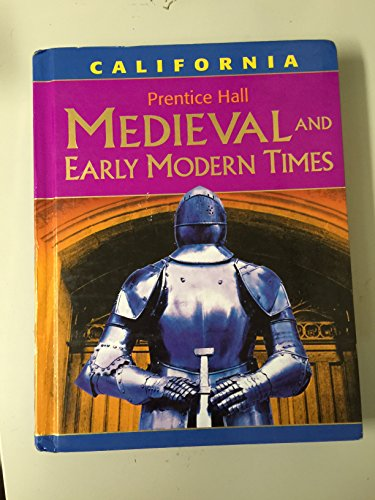 9780131817470: Medievel And Early Modern Times - California Edition