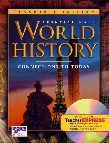 9780131817623: World History: Connections to Today Teacher's Edition