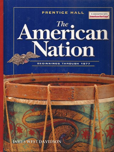 9780131817647: The American Nation 2005 Beginings to 1877 Student Edition