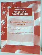Magruder's American Government Government Resources Handbook: Pearson Prentice Hall