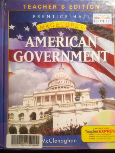 9780131818972: Magruders American Government 2007 Teacher Edition (TEACHER EDITON)
