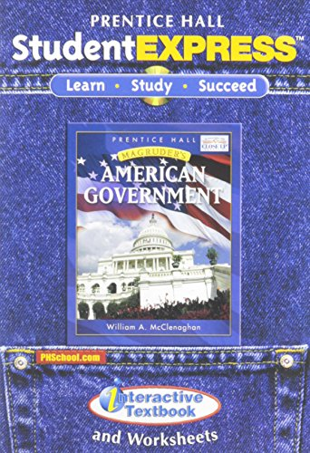 9780131818996: MAGRUDER'S AMERICAN GOVERNMENT 2007 STUDENT EXPRESS WITH INTERACTIVE TEXTBOOK CD-ROM