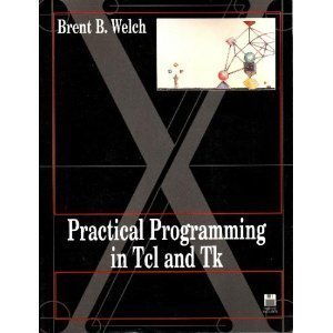 9780131820074: Practical Programming in Tcl and Tk/Book and Disk