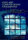 9780131820982: Logic and Computer Design Fundamentals