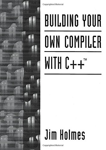9780131821064: Building Your Own Compiler with C++