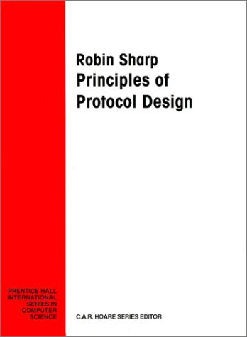 9780131821552: Principles of Protocol Design