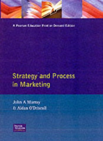 9780131821637: Strategy and Process in Marketing: A European Perspective