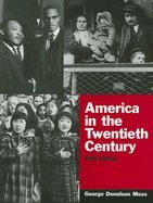 9780131821811: America in the Twentieth Century (5th Edition)