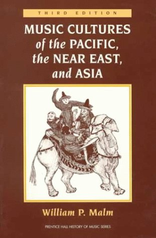 9780131823877: Music Cultures of the Pacific, the Near East, and Asia (History of Music Series)