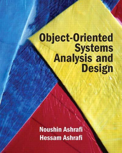 Object Oriented Systems Analysis and Design: Ashrafi, Noushin; Ashrafi,