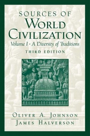 9780131824836: Sources of World Civilization: A Diversity of Traditions, Volume 1 (3rd Edition)