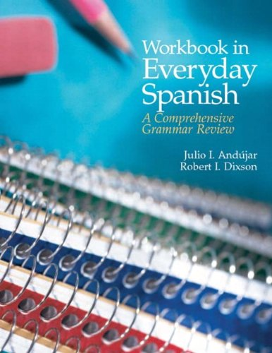9780131825147: Workbook in Everyday Spanish: A Comprehensive Grammar Review