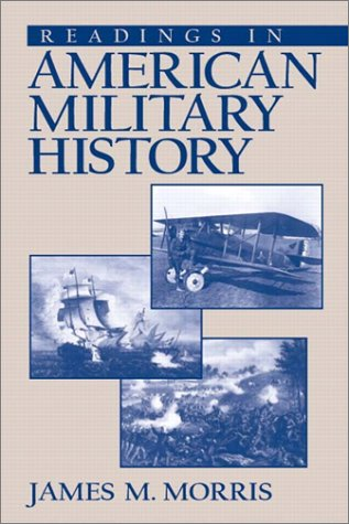 9780131825161: Readings in American Military History