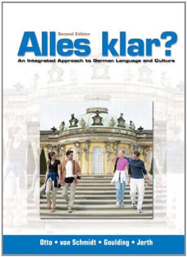 9780131825499: Alles klar? An Integrated Approach to German Language and Culture (2nd Edition)