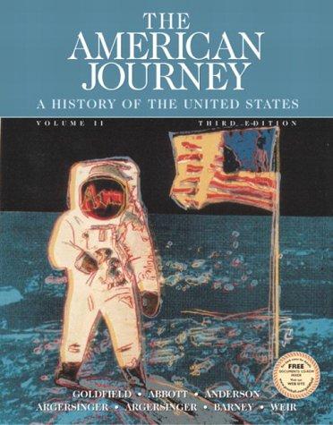 The American Journey, Vol. 2, Third Edition: David Goldfield, Carl