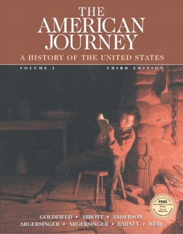 9780131825529: The American Journey, Vol. 1, Third Edition