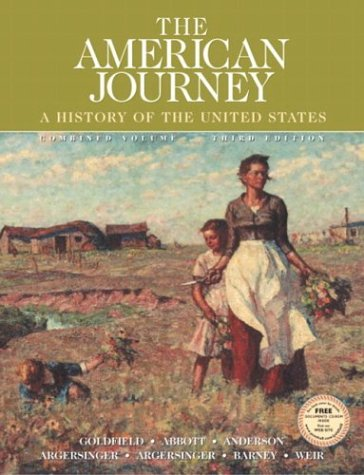 9780131825536: The American Journey: Combined, Third Edition