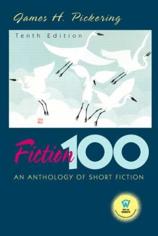 9780131825871: Fiction 100: An Anthology of Short Stories