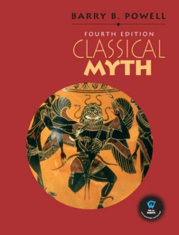 9780131825901: Classical Myth, Fourth Edition