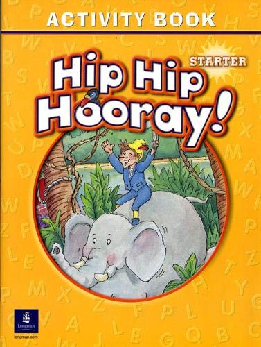 9780131826144: Hip Hip Hooray Starter Activity Book