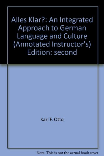 Alles Klar? : An Integrated Approach to: Karl F. Otto
