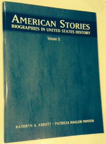 9780131826533: American Stories: v. 2: Biographies in United States History