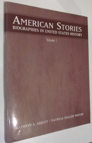 9780131826540: American Stories: v. 1: Biographies in United States History