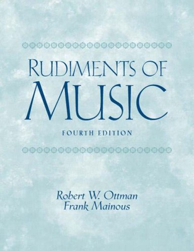9780131826557: Rudiments of Music