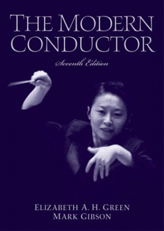 9780131826564: The Modern Conductor (7th Edition)
