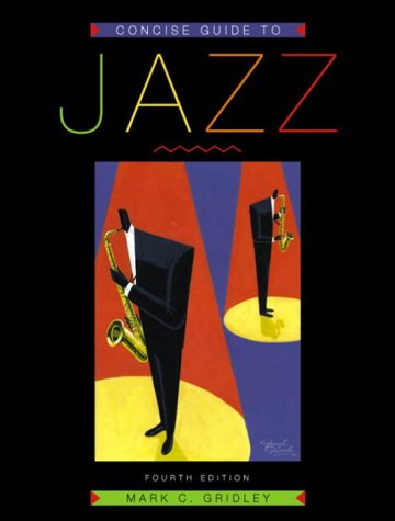 9780131826571: Concise Guide to Jazz, Fourth Edition