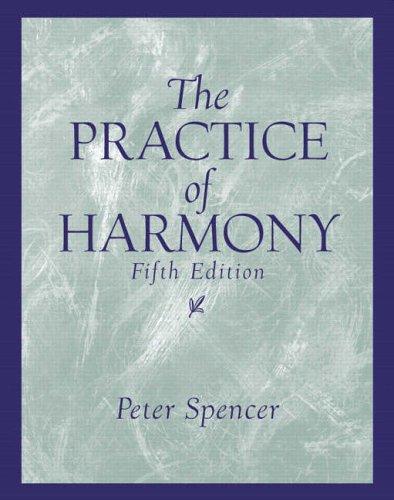 9780131826601: The Practice of Harmony