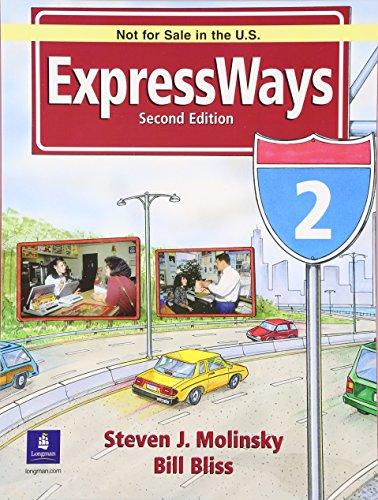 Expressways International Version 2: Steven J. Molinsky,