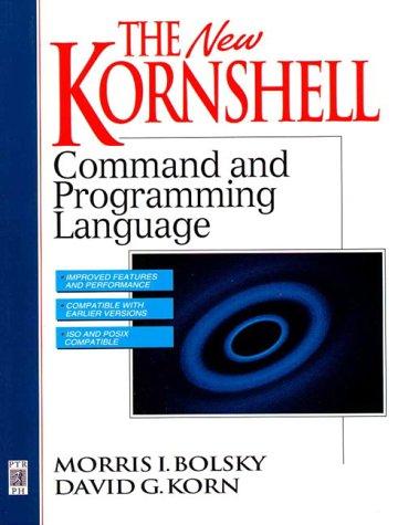 9780131827004: The KornShell Command and Programming Language