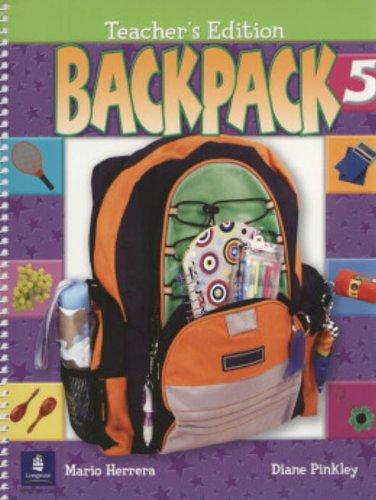 9780131827165: Backpack 5, Teacher's Edition