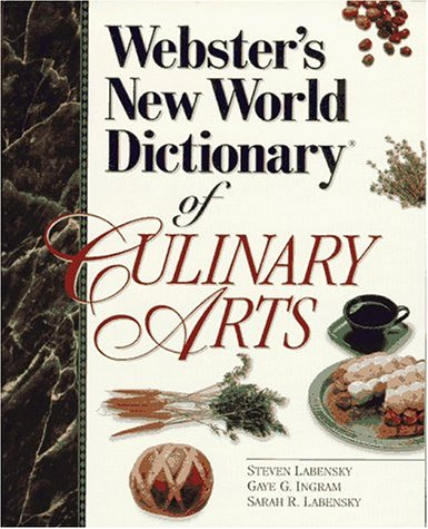 9780131827264: Webster's New World Dictionary of Culinary Arts