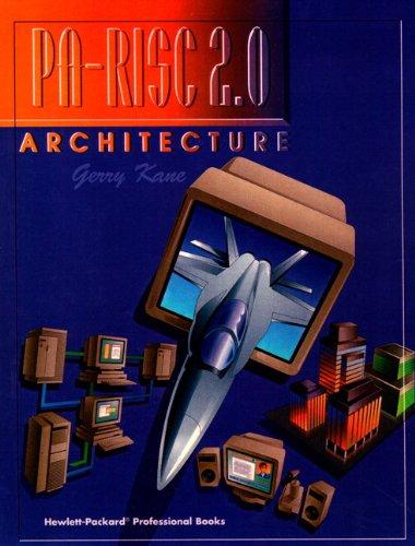 9780131827349: PA-RISC 2.0 Architecture