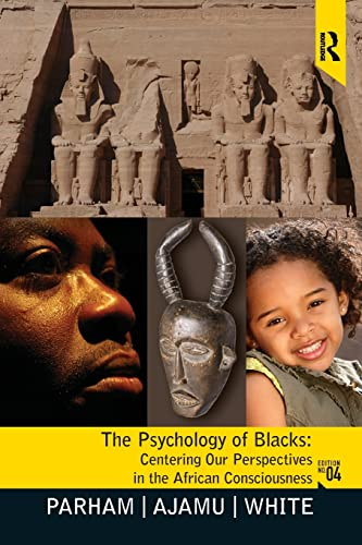 9780131827738: Psychology of Blacks: Centering Our Perspectives in the African Consciousness
