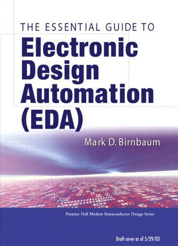 9780131828292: Essential Electronic Design Automation (EDA)