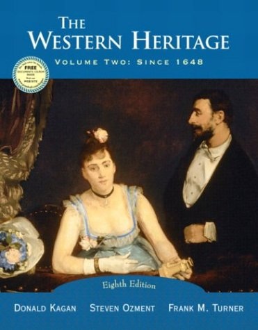 9780131828612: The Western Heritage, Vol. 2: Since 1648, Eighth Edition