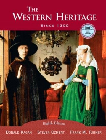 9780131828834: The Western Heritage: Since 1300, Eighth Edition