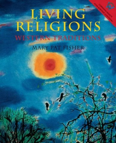9780131829299: Living Religions - Western Traditions