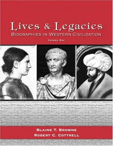 9780131829336: Lives and Legacies, Biographies in Western Civilization, Volume 1