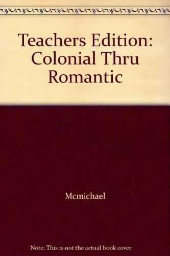 9780131829565: Teachers Edition: Colonial Thru Romantic